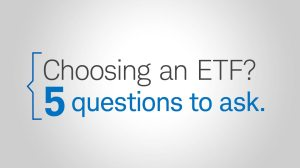 Choosing an ETF